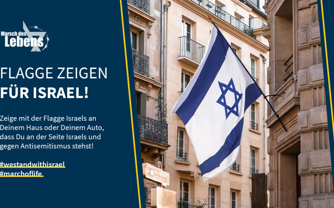 Flagge zeigen für Israel!
